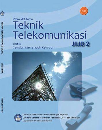 Teknik Telekomunikasi Jilid 2 Kelas 11 SMK