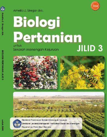 Biologi Pertanian Jilid 3 Kelas 12 SMK