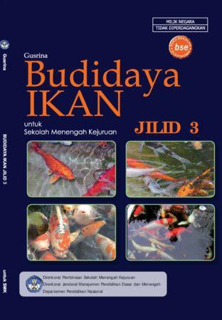 Budidaya Ikan Jilid 3 Kelas 12 SMK