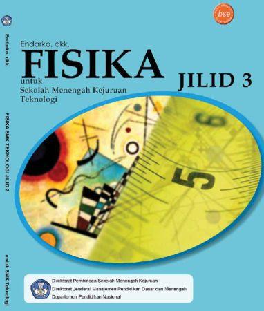 Fisika Tekonologi Jilid 3 Kelas 12 SMK
