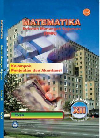 Matematika Kelompok Penjualan dan Akutansi Kelas 12 SMK