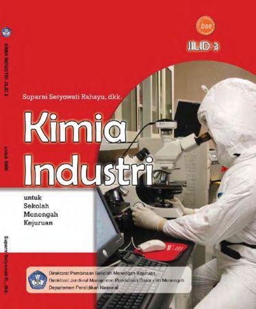 Kimia Industri Jilid 3 Kelas 12 SMK