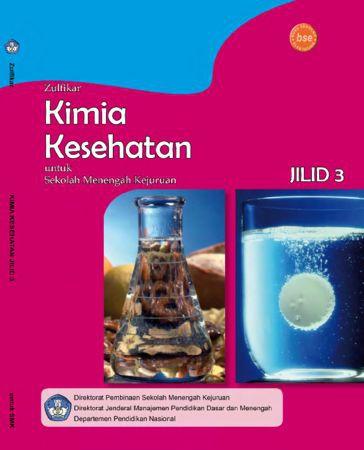 Kimia Kesehatan Jilid 3 Kelas 12 SMK