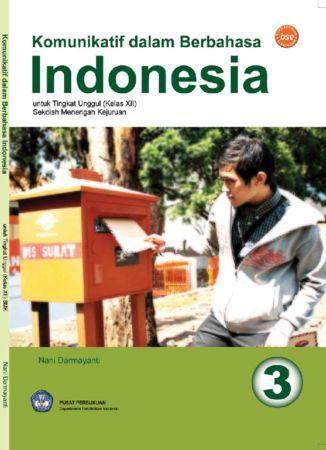 Komunikatif Dalam Berbahasa Indonesia Kelas 12 SMK