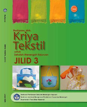 Kriya Tekstil Jilid 3 Kelas 12 SMK