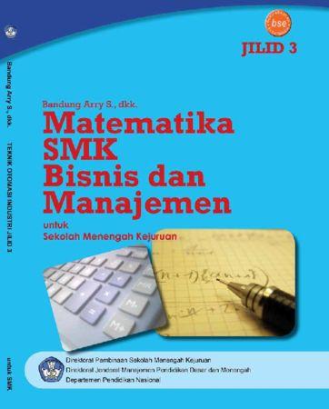Matematika SMK Bisnis dan Manajemen Jilid 3 Kelas 12 SMK