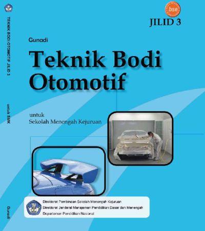 Teknik Bodi Otomotif Jilid 3 Kelas 12 SMK