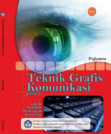 Teknik Grafis Komunikasi Jilid 3 Kelas 12 SMK