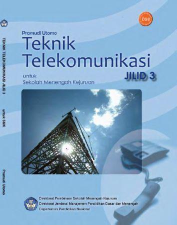 Teknik Telekomunikasi Jilid 3 Kelas 12 SMK