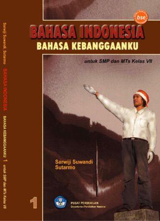 Bahasa Indonesia Bahasa Kebanggaanku Kelas 7