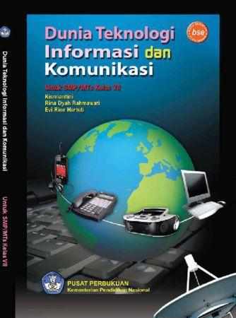 Dunia Teknologi Informasi dan Komunikasi Kelas 7