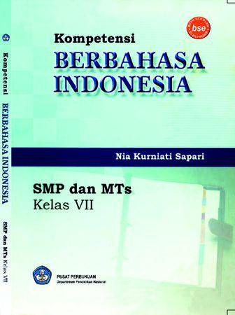 Kompetensi Berbahasa Indonesia Kelas 7