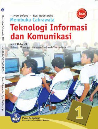 Membuka Cakrawala Teknologi Informasi dan Komunikasi 1 Kelas 7