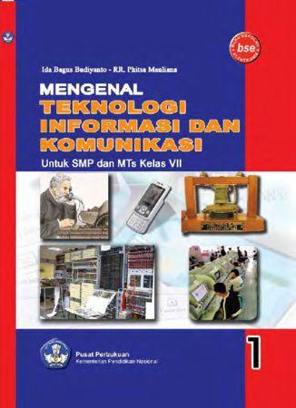 Mengenal Teknologi Informasi dan Komunikasi 1 Kelas 7