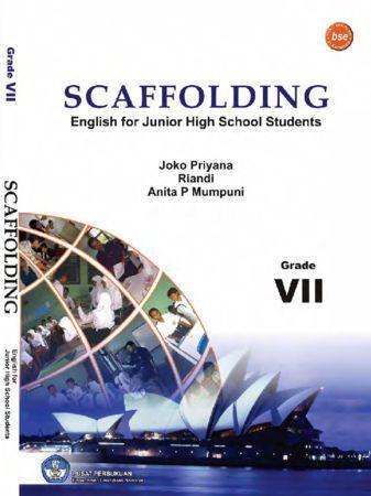 Scaffolding Grade VII Kelas 7