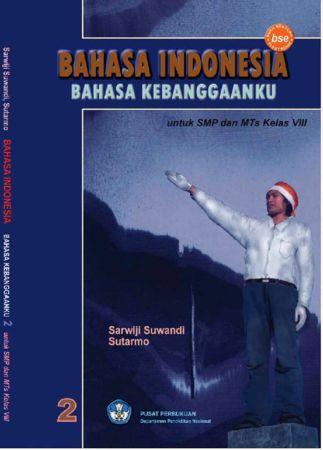 Bahasa Indonesia Bahasa Kebanggaanku Kelas 8