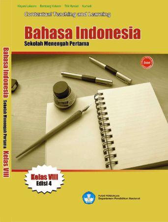 Bahasa Indonesia Indonesia Kelas 8