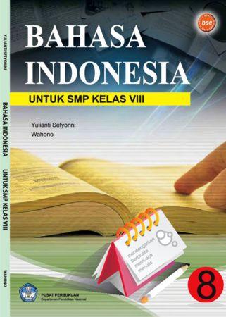 Bahasa Indonesia 8 Kelas 8