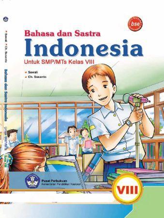Bahasa dan Sastra Indonesia Kelas 8