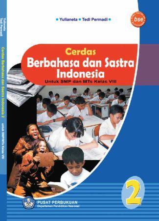 Cerdas Berbahasa dan Sastra Indonesia 2 Kelas 8