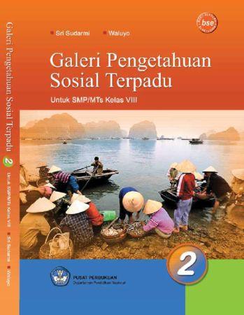 Galeri Pengetahuan Sosial Terpadu 2 Kelas 8
