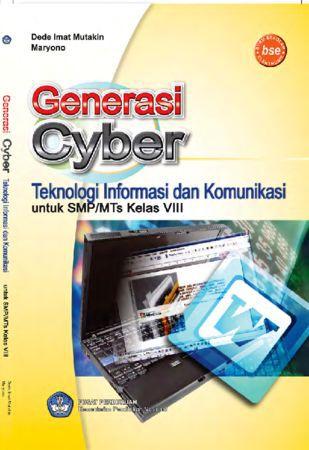 Generasi Cyber Teknologi Informasi dan Komunikasi Kelas 8