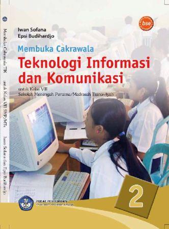 Membuka cakrawala Teknologi Informasi dan Komunikasi 2 Kelas 8