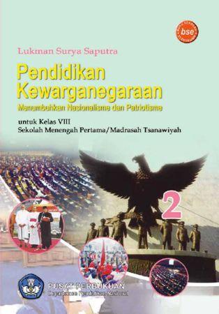 Pendidikan Kewarganegaraan Menumbuhkan Nasionalisme dan Patriotisme 2 Kelas 8