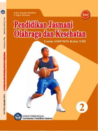 Pendidikan Jasmani Olahraga dan Kesehatan 2 Kelas 8
