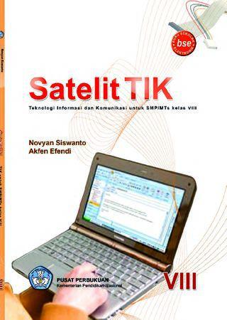 Satelit TIK Teknologi Informasi dan Komunikasi Kelas 8