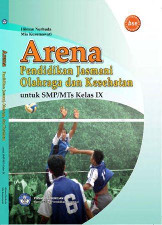 Arena Pendidikan Jasmani Olahraga dan Kesehatan Kelas 9