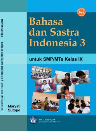 Bahasa dan Sastra Indonesia 3 Kelas 9