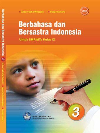 Berbahasa Dan Bersastra Indonesia 3 Kelas 9
