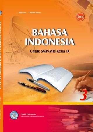 Berbahasa Indonesia 3 Kelas 9
