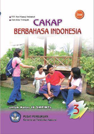 Cakap Berbahasa Indonesia 3 Kelas 9