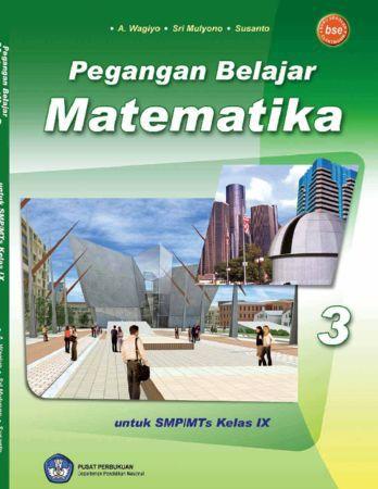 Pegangan Belajar Matematika 3 Kelas 9
