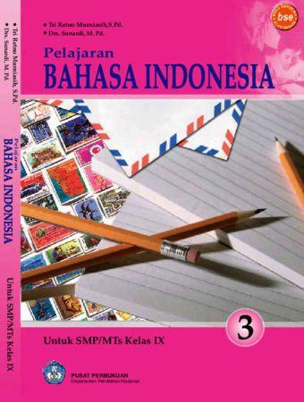 Pelajaran Bahasa Indonesia 3 Kelas 9