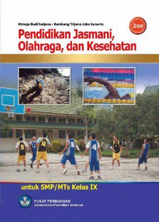 Pendidikan Jasmani,  Olahraga dan Kesehatan 3 Kelas 9