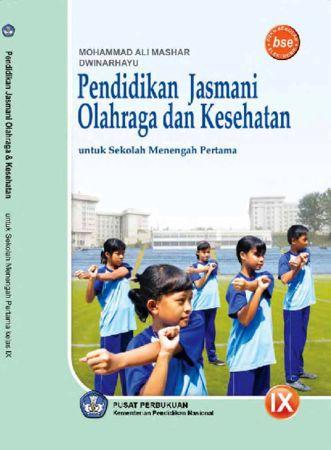 Pendidikan Jasmani,  Olahraga dan Kesehatan Kelas 9