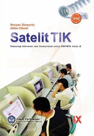 Satelik TIK IX Kelas 9