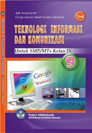 Teknologi Informasi Dan Komunikasi 9 Kelas 9