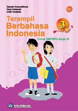 Terampil Berbahasa Indonesia 3 Kelas 9