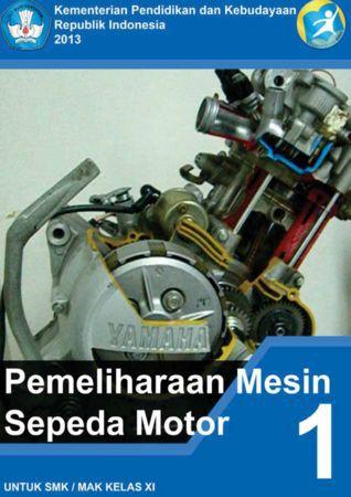 Pemeliharaan Mesin Sepeda Motor Kelas 11 SMK