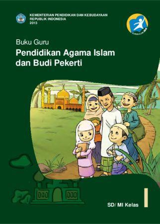 Buku Guru Pendidikan Agama Islam dan Budi Pekerti Kelas 1 Revisi 2013