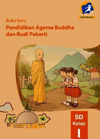 Buku Guru Pendidikan Agama Buddha dan Budi Pekerti Kelas 1 Revisi 2014