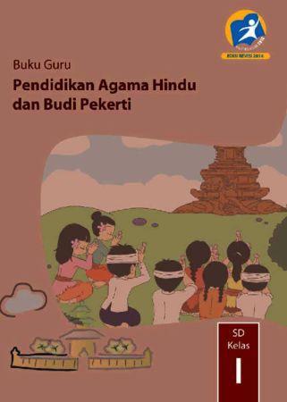 Buku Guru Pendidikan Agama Hindu dan Budi Pekerti Kelas 1 Revisi 2014