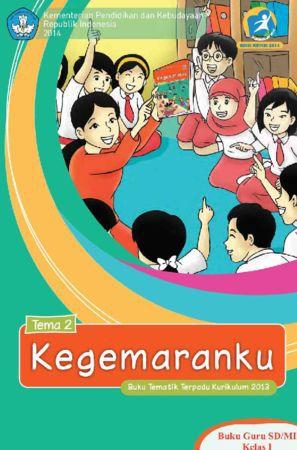 Buku Guru Tematik 2 Kegemaranku Kelas 1 Revisi 2014