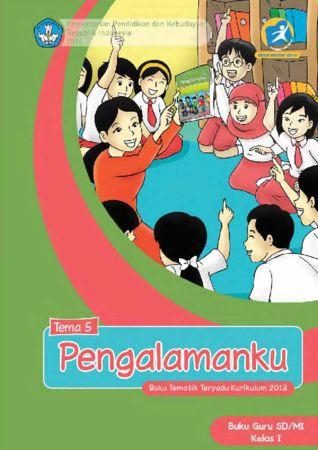 Buku Guru Tematik 5 Pengalamanku Kelas 1 Revisi 2014