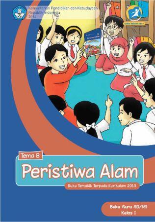 Buku Guru Tematik 8 Peristiwa Alam Kelas 1 Revisi 2014