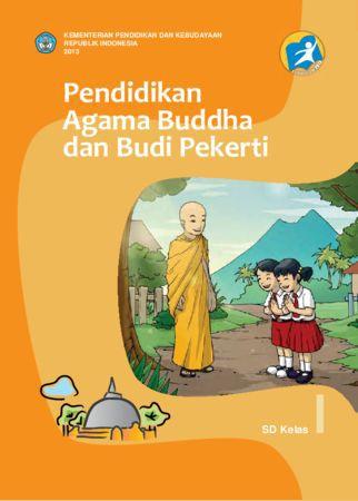 Buku Siswa Pendidikan Agama Buddha dan Budi Pekerti Kelas 1 Revisi 2013